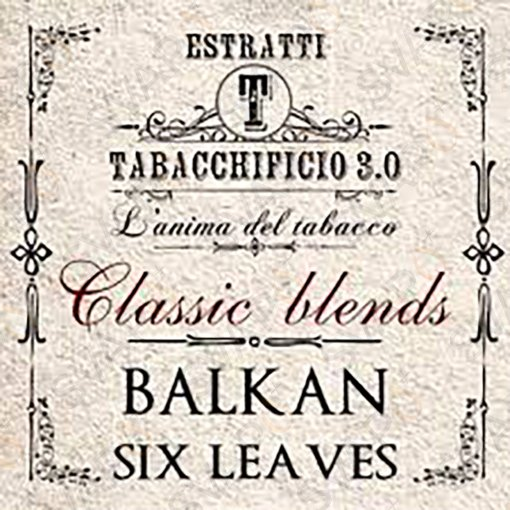 AROMI - AROMI CONCENTRATI 20 ML - TABACCHIFICIO 3.0  - CLASSIC BLENDS BALKAN SIX LEAVES AROMA CONCENTRATO 20 ML