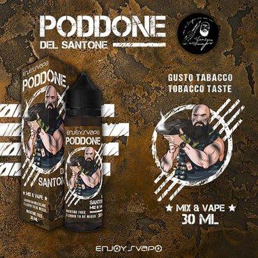 VAPORART - ENJOYSVAPO - PODDONE BY IL SANTONE DELLO SVAPO Mix Series 30 ML